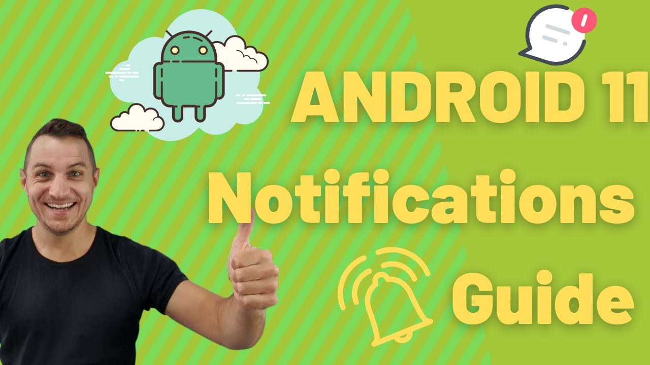 🚨 Android 11 Notifications In-Depth Guide