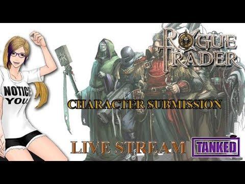 Rogue Trader Warhammer 40K Character Application Day!