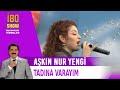 Tadına Varayım - Aşkın Nur Yengi - Canlı Performans - İbo Show