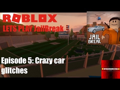 Roblox: Lets Play Jailbreak: Ep5: Game Breaking Car Spinning Glitches