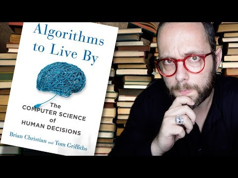 Algorithms to Live By - Il libro per il Weekend