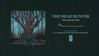 """The Dear Hunter """"The Flame (Is Gone)"""""""
