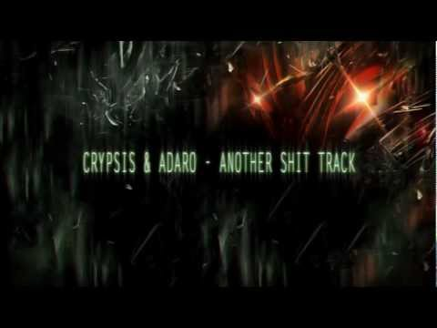 Crypsis & Adaro - Another Shit Track