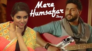 Mere Humsafar VIDEO SONG ft Abhishek Bachchan & Asin RELEASES | All is Well
