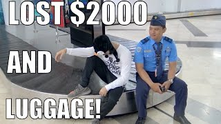 lost 2000 of luggage at the airport