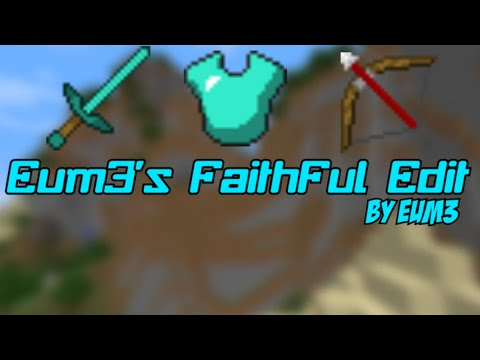 Minecraft PvP Texture Pack, Eum3s Faithful Edit [Low Fire, Clear Water, Clear GUI] 1.7/1.8