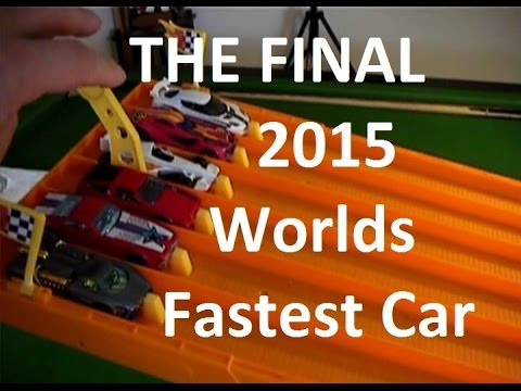 2015 Worlds Fastest Car The Final Hot Wheels Youtube