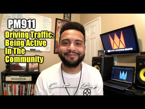 Producer Motivation 911 - Driving Traffic - Being Active On Social Media