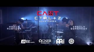 СЛОТ - CTRL+Z (drum cover by Vasiliy Gorshkov & Maxim Rubtsov)