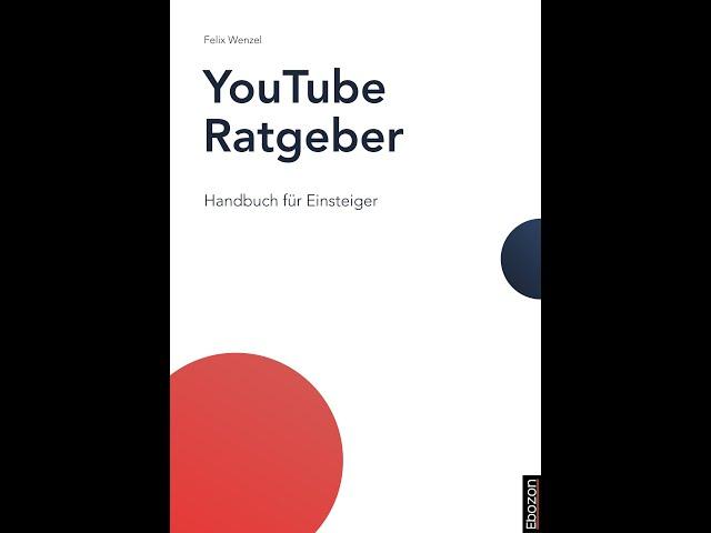 YouTube Ratgeber eBook & Print von Felix Wenzel (Buchtrailer)