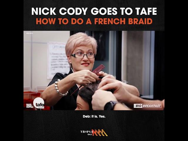 Can Nick Cody Do A French Braid? | Triple M