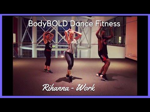 Rihanna - Work - Dance Fitness Workout - Hip Hop Choreography