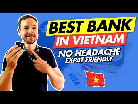 Best bank in Vietnam : account for foreigner & expat