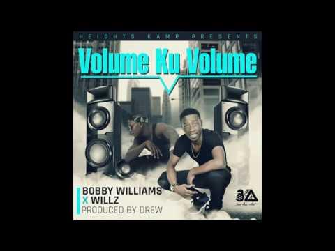 Bobby Williams x Willz Mr Nyopole -  Volume ku volume