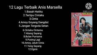 12 Lagu Terbaik Anis Marsella