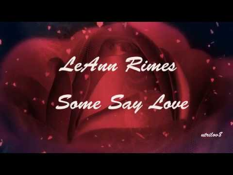 LeAnn Rimes - Some Say Love