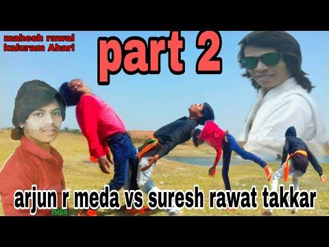 Arjun R Meda Vs Suresh Rawat Takkar Part 2// Arjun R Meda New Song Aagal Maru Pasal Maru 2019