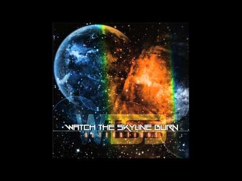 'The Leper (ft Josh Olsen and Carl Martin of Level the City)' - Watch the Skyline Burn