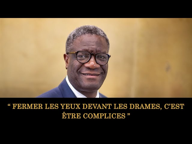 Discours Inspirant du Prix Nobel de la paix | Denis Mukwege