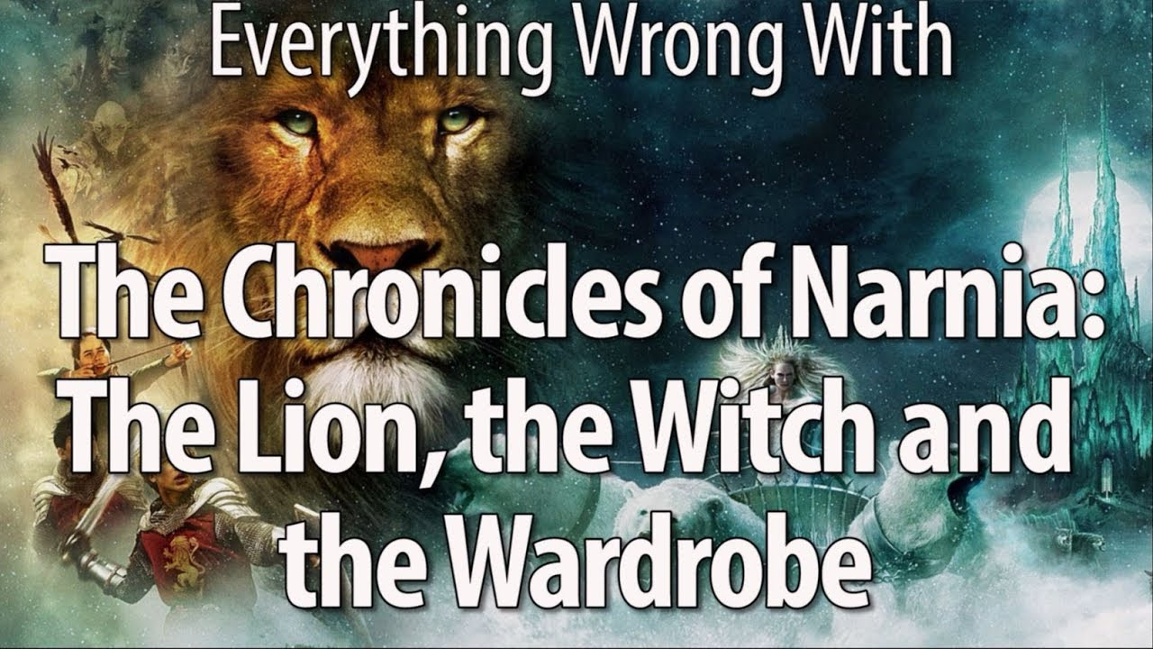 everything wrong with the chronicles of narnia: the lion, the witch