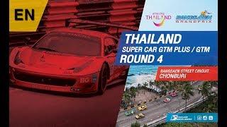[EN] Thailand Super Car GTM Plus / GTM : Round 4 @Bangsaen Street Circuit,Chonburi