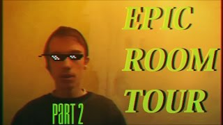 EPIC ROOM TOUR!!! Part 2