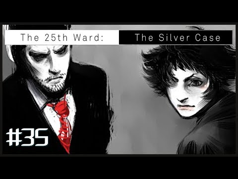 The 25th Ward: The Silver Case #35 - MO25/Bye Bye, Matchmaker |
