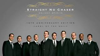 Watch Straight No Chaser Carol Of The Bells video