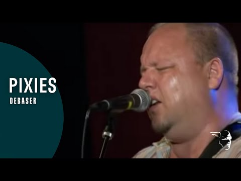 Pixies - Debaser (From
