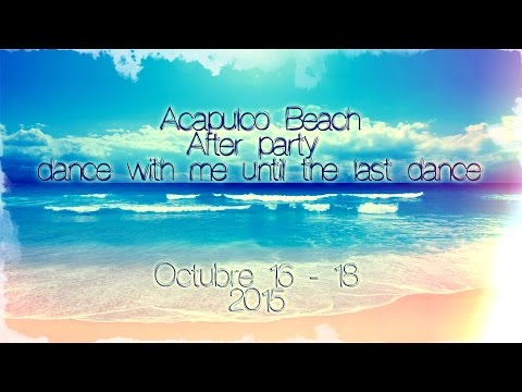 Acapulco Beach After Party 16.10.15