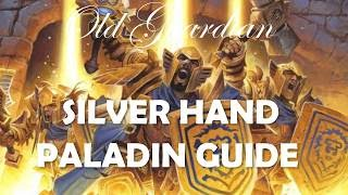 How to play Silver Hand / Dude Paladin (Hearthstone Kobolds and Catacombs post-nerfs deck guide)