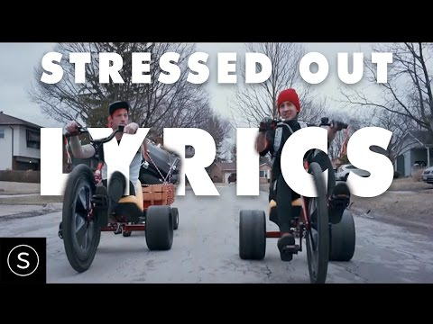 twenty one pilots: Stressed Out [LYRICS VIDEO]