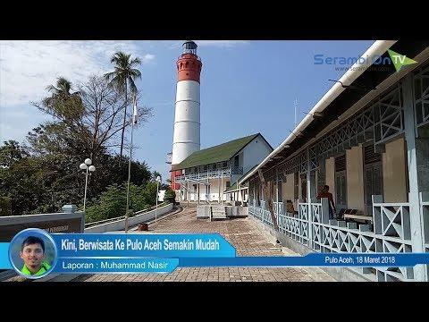 Kini, Berwisata Ke Pulo Aceh Semakin Mudah