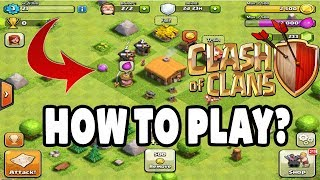 How to play Clash of Clans - A Beginner's Guide (HINDI) | Right way to play clash of clans | Ep. - 1