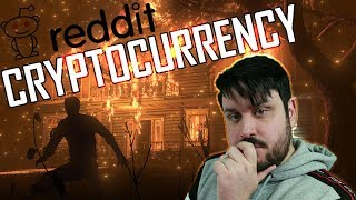 /R/ Cryptocurrency Reddit (Shocking)