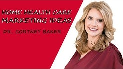 Home Health Care Marketing Ideas (SCALE YOUR AGENCY WITH EASE!)