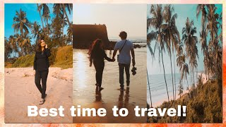 THE BEST TIME TO VISIT GOA...