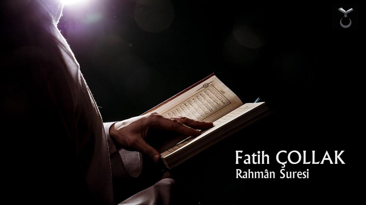 Fatih Çollak - Rahmân Suresi