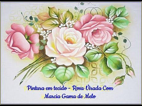 """APRENDA A FAZER  Pintura em Tecido """"Rosa Virada"""" Com Márcia Gama de Mello -  Completa"""