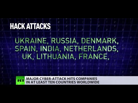 Cyberattack goes global, hits companies in at least 10 countries worldwide