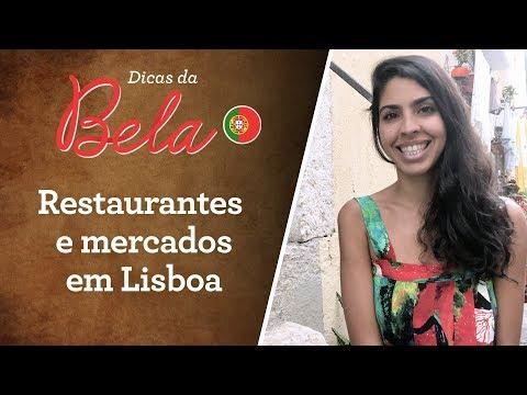 Dicas de RESTAURANTES e MERCADOS em Lisboa - PORTUGAL | Bela Gil
