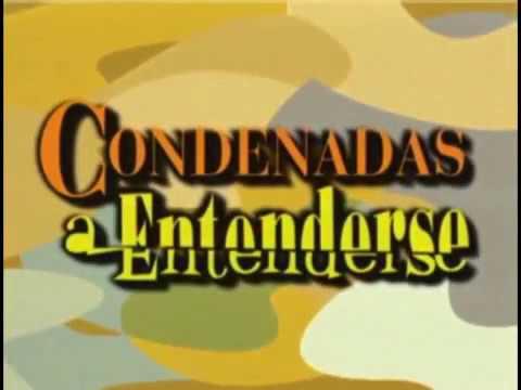 Condenadas a entenderse 1999 Cabecera. Serie de Antena 3.