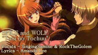 """Tabi no Tochuu"" - SPICE and WOLF [English Cover]"