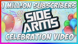 SideArms4Reason 1 Million Subscribers Celebration Video! (THANK YOU)
