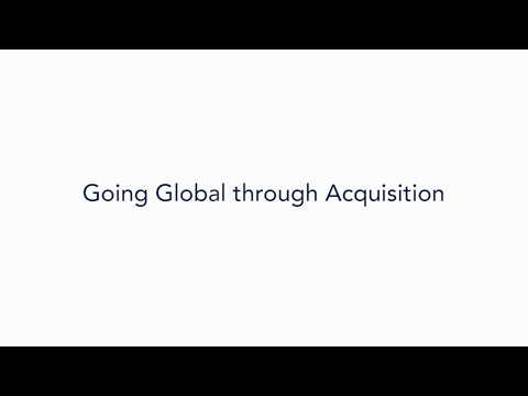Going Global through Acquisition - Kaushal