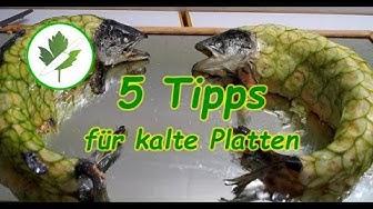 5 Tipps für kalte Platten am Buffet