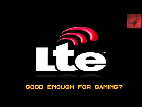 Is  LTE internet good for gaming? Pus GSM LTE test