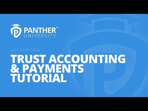 Trust Accounting & Payments Tutorial