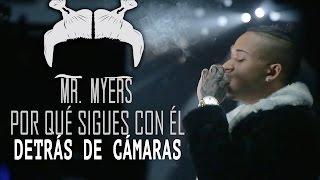 Bryant Myers   Porque Sigues Con El - Detrás de Cámaras