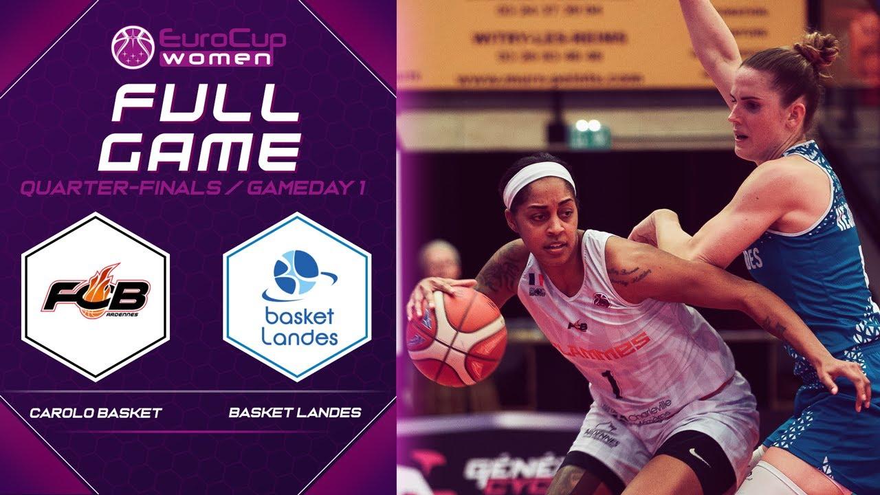 Carolo Basket v Basket Landes - Full Game - EuroCup Women 2019